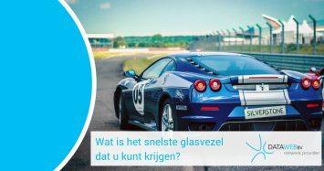 Wat is het snelste glasvezel dat u kunt krijgen?