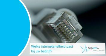 Welke internetsnelheid past bij uw bedrijf?